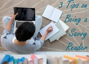 3 Tips on Being a SavvyReader
