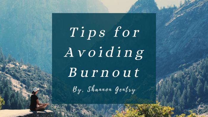 Tips for Avoiding Burnout Blog Link